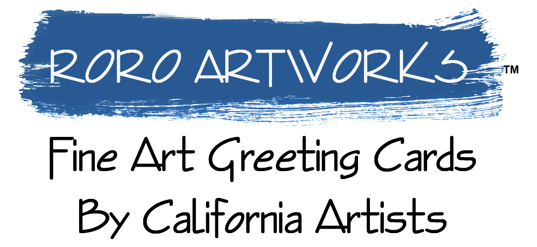 RoRo Artworks Fine Ar Greeting Cards By California Artists